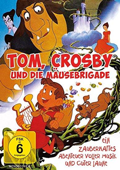 Tom, Crosby und die Mäusebrigade Cover